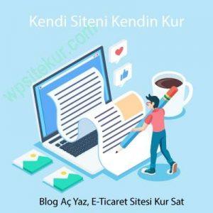 Site Kur - Blog Açma Rehberi