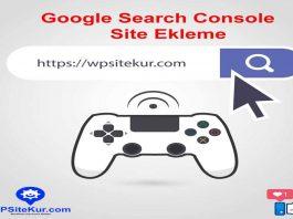 Google Site Ekleme - Search Console Ücretsiz Kaydolma